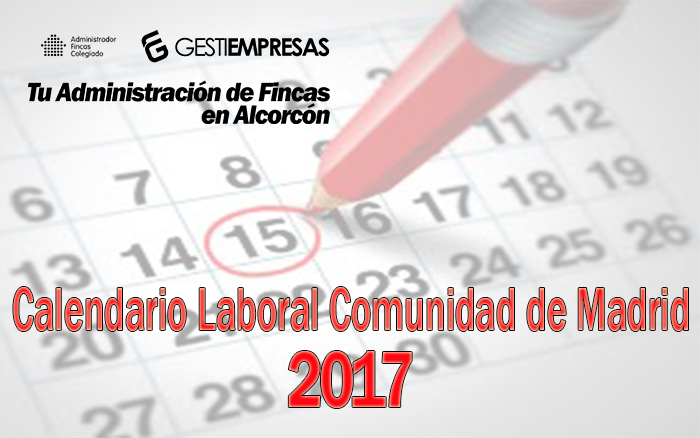 Calendario Laboral Comunidad De Madrid.Calendario Laboral 2017 Comunidad De Madrid Blog De